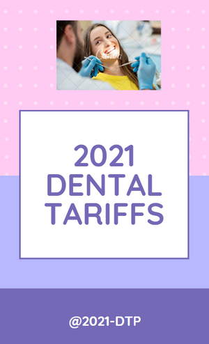 2021 Dental Tariffs